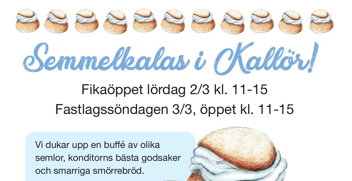 Semmelkalas i Kallrör 2-3 mars