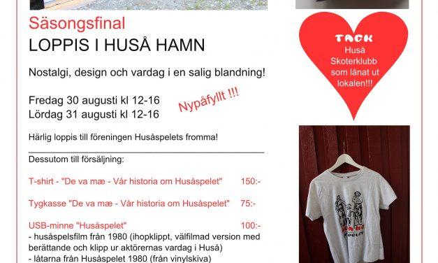 Loppis Huså 30-31 augusti